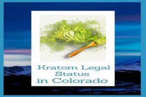 Kratom in Colorado