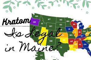 Kratom in Maine