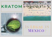 Kratom in Mexico