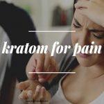 Kratom for pain