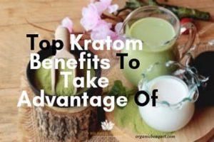 Top Kratom Benefits