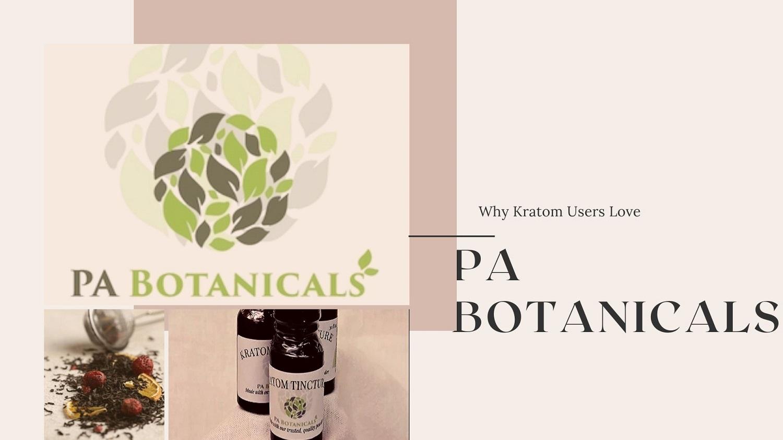 PA Botanicals Review